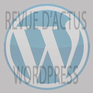 Actus WordPress n°3